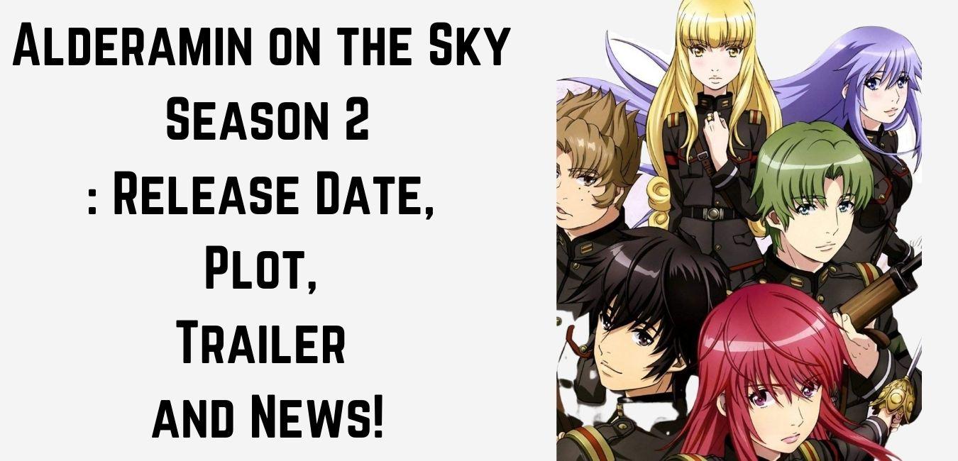 Alderamin on the Sky Season 2: Release Date, Plot, Trailer and News!
