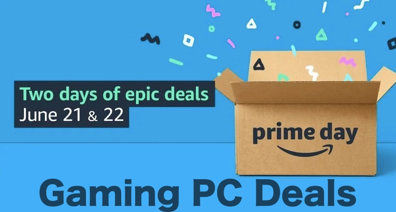 Compilation of Gaming PC Prime Day 2021 Deals Are Here - Save Big