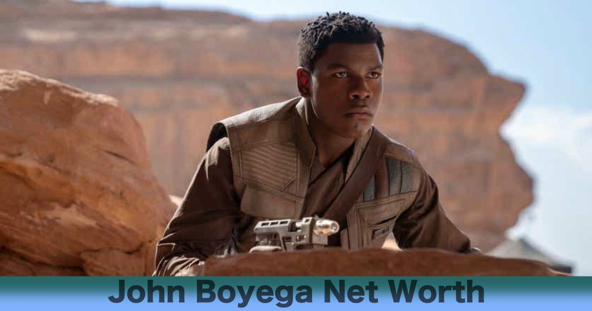 John Boyega Net Worth 2021: Wealth, Career and Earnings