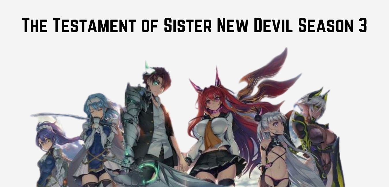 The Testament of Sister New Devil Season 3