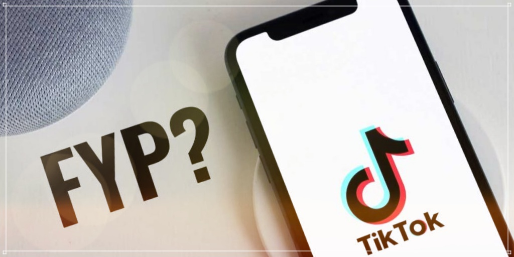 What Does 'FYP' Mean? Why Do People Comment 'FYP' On TikTok?