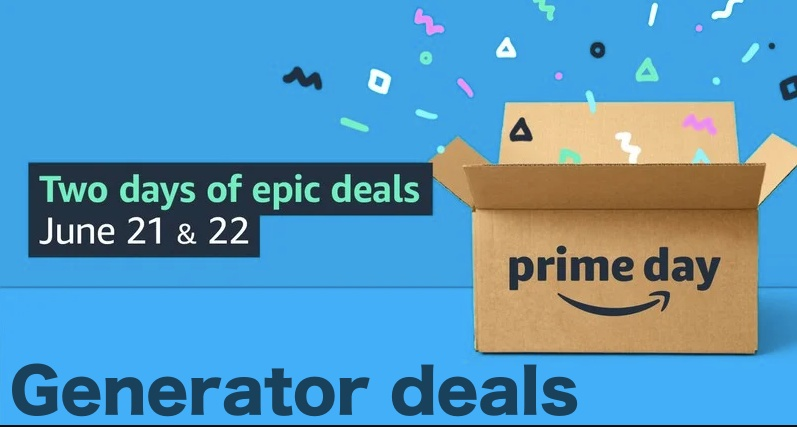 You Can Save Up To 31% on Generator Prime Day Sale 2021 - Check Now
