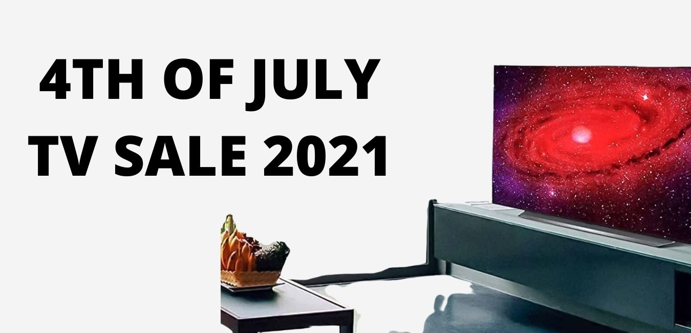 4th of july tv sale