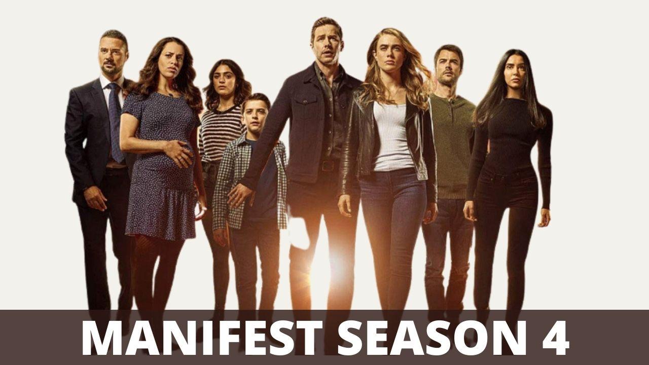 Manifest Season 4 Release Date, Cast, Plot, Trailer