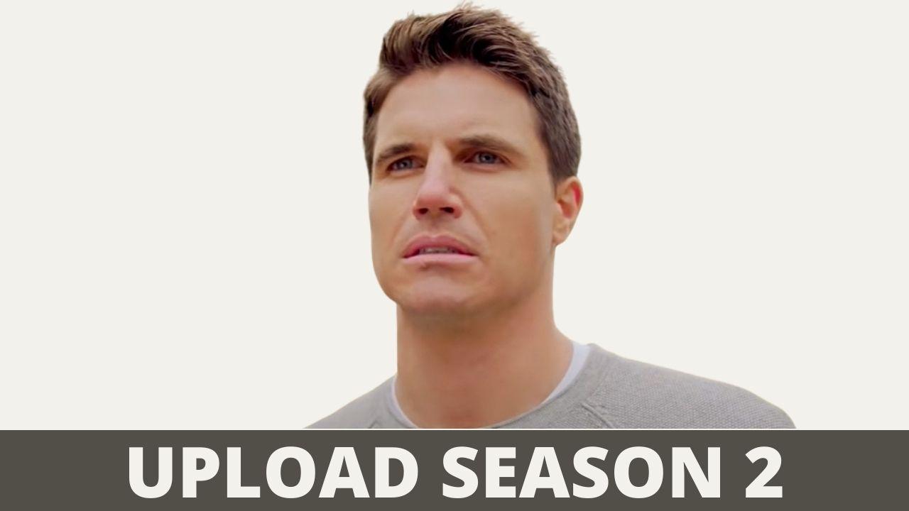 Upload Season 2 Release Date, Cast & Plot For 2021