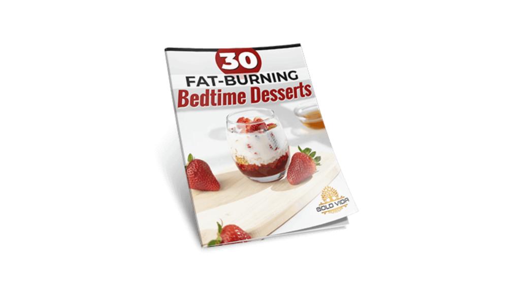 MetaboFix - Bonus 30 Fat Burning Bedtime Desserts