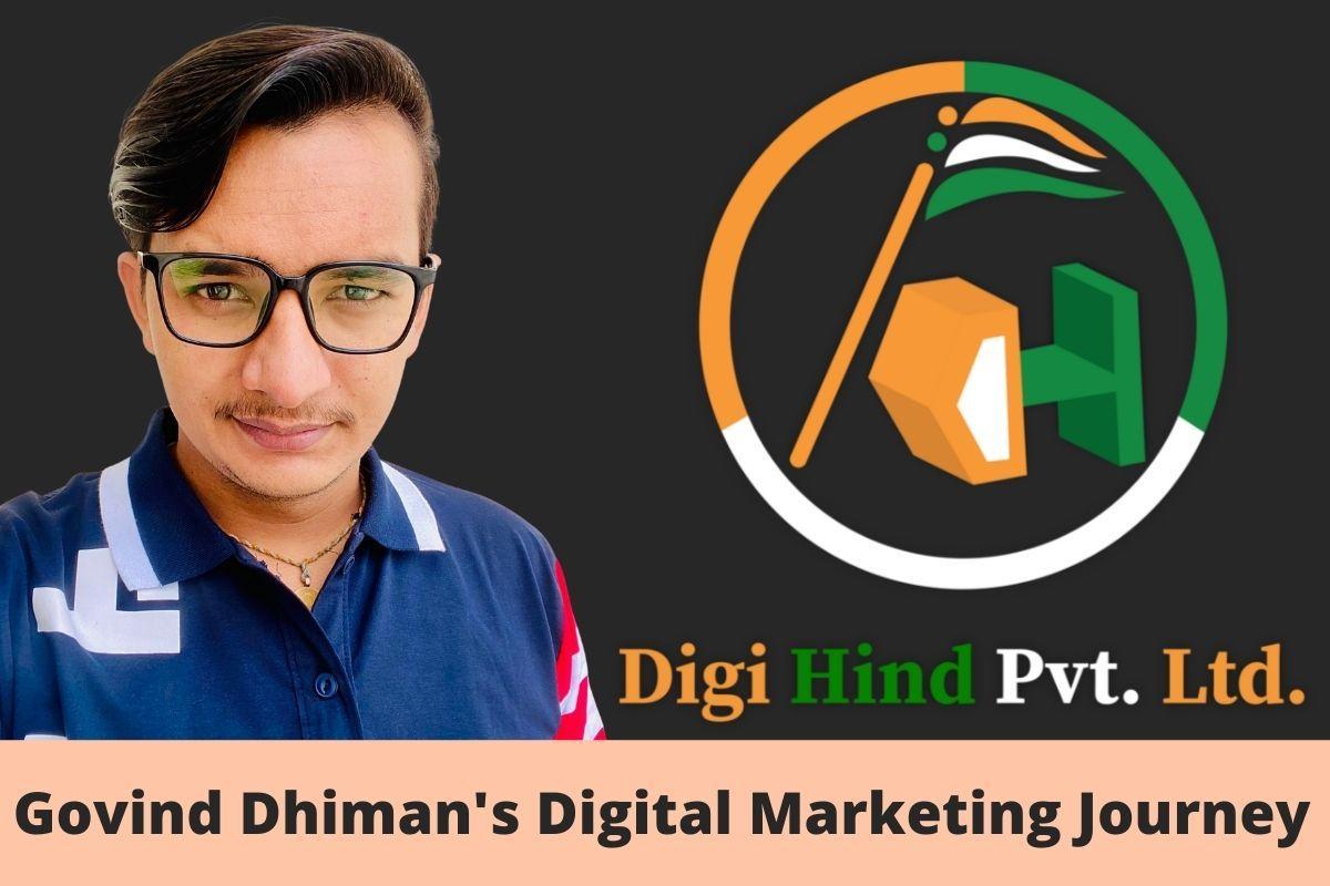 Govind Dhiman, Digi Hind Private Limited