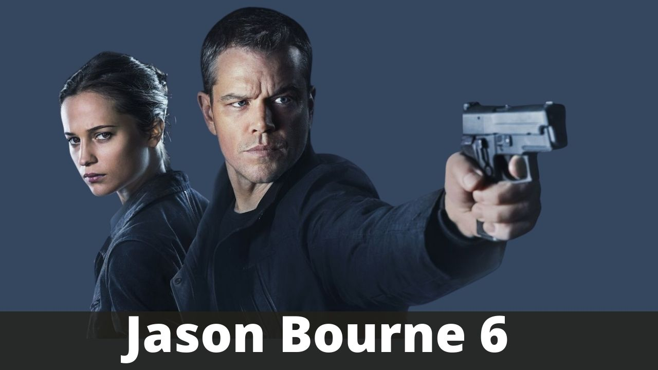 Jason Bourne 6 Release Date