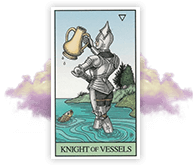 Lucy's Tarot Card Reading Includes Knight of Vessels